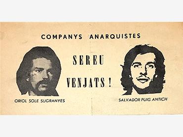 """Companys anarquistas, sereu venjats!"" (Anarchist Comrades, You Will Be Vindicated!), pamphlet, ca. 1976"