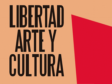 Libertad, arte y cultura. Jornadas sobre censura y libertad de creación