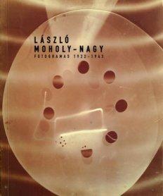 László Moholy-Nagy. Fotogramas 1922 – 1943