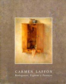 Carmen Laffón. Bodegones, figuras y paisajes