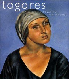 Togores. Clasicismo y renovación. (Obra de 1914 a 1931)