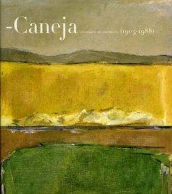 Caneja. Centenario del nacimiento (1905 – 1988)