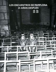 Los encuentros de Pamplona 25 años después