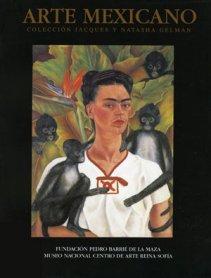Arte mexicano. Colección Jacques y Natasha Gelman