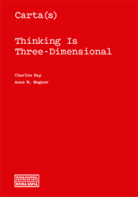 Carta(s) Thinking Is Three-Dimensional