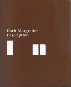 Dorit Margreiter. Description