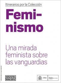 Feminismo. Una mirada feminista  sobre las vanguardias