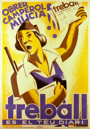 Anónimo, Obrer Camperol Milicià!! Treball es el teu diari, 1936. CRAI Biblioteca Pavelló de la República (Universitat de Barcelona)