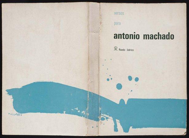 VV. AA., Versos para Antonio Machado, París: Ruedo Ibérico, 1962. Ilustración de cubierta, Manuel Millares. Fondos del Centro de Documentación del Museo Nacional Centro de Arte Reina Sofía (RESERVA 4751)
