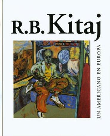 R.B. Kitaj. Un americano en Europa