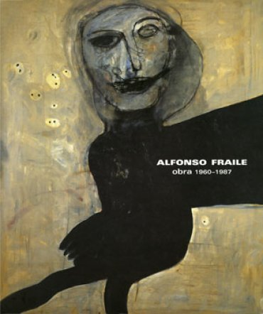 Alfonso Fraile. Obra 1960 – 1987