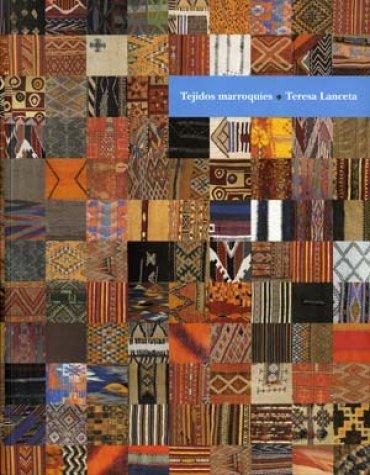 Tejidos marroquíes. Teresa Lanceta