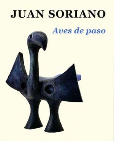Juan Soriano. Aves de paso