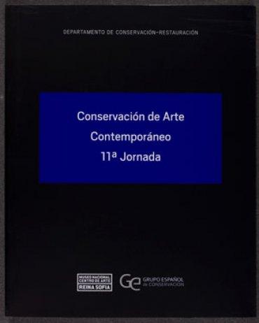 Conservación de Arte Contemporáneo. 11ª Jornada