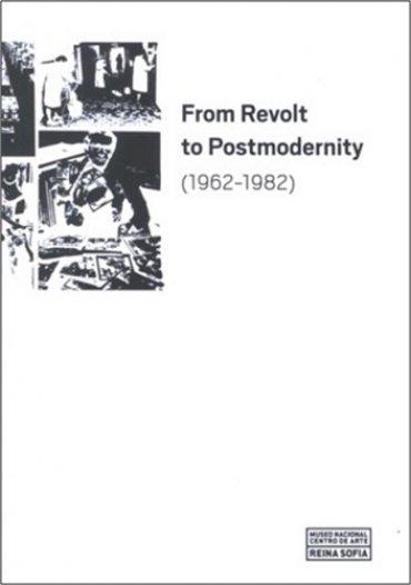 From Revolt to Postmodernity (1962-1982)