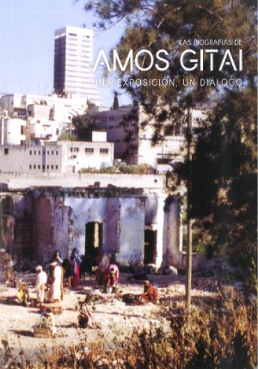 Las biografías de Amos Gitai. Una exposición, un diálogo