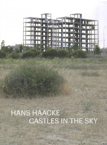 Hans Haacke. Castles in the Sky