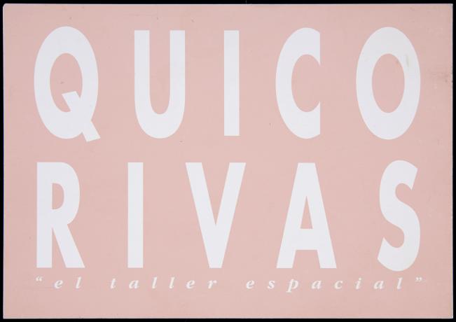 Invitación a la exposición El taller espacial de Quico Rivas. Galería Sandunga, 2001. Archivo Quico Rivas. Centro de Documentación